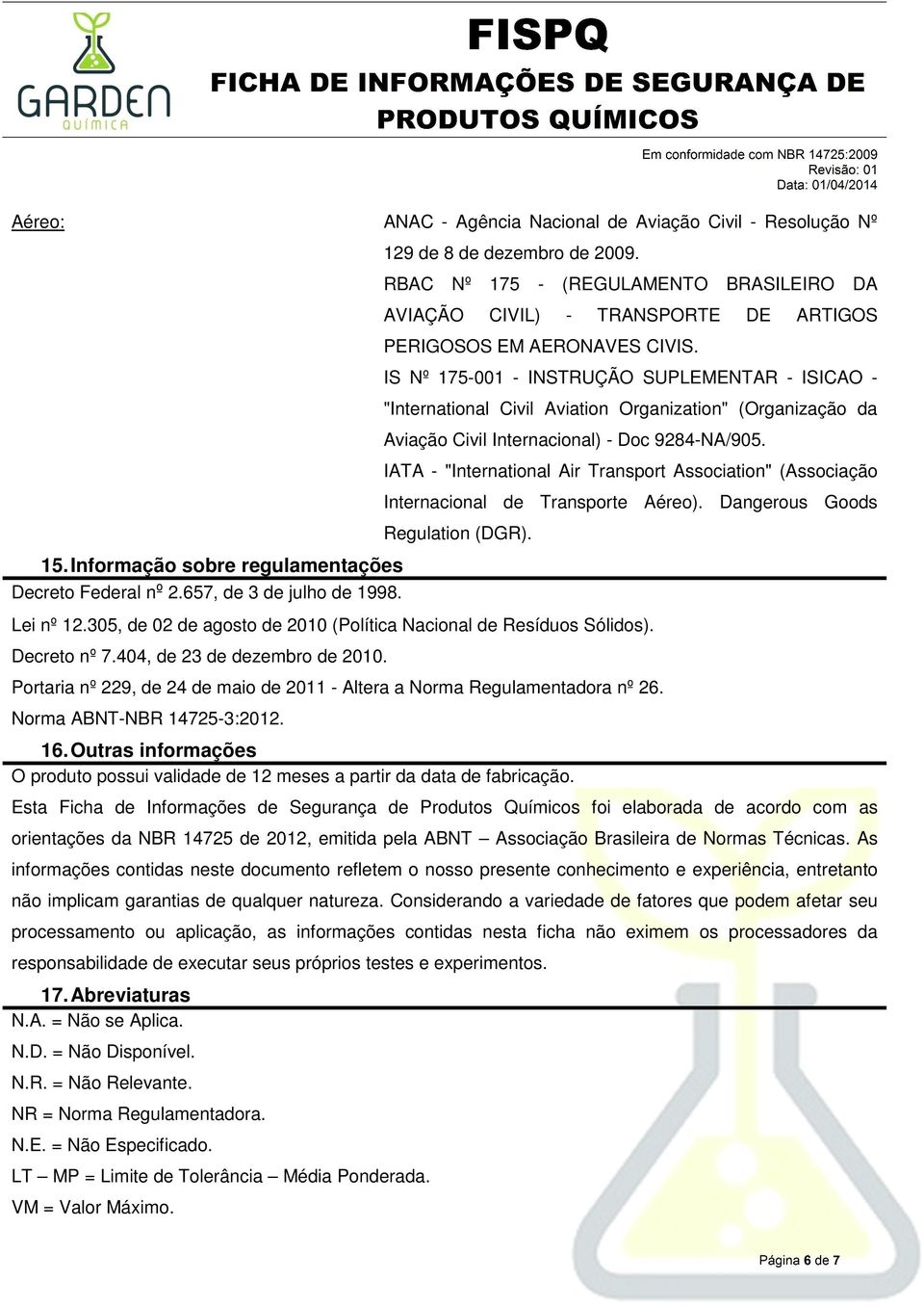 "IS Nº 175-001 - INSTRUÇÃO SUPLEMENTAR - ISICAO - ""International Civil Aviation Organization"" (Organização da Aviação Civil Internacional) - Doc 9284-NA/905."