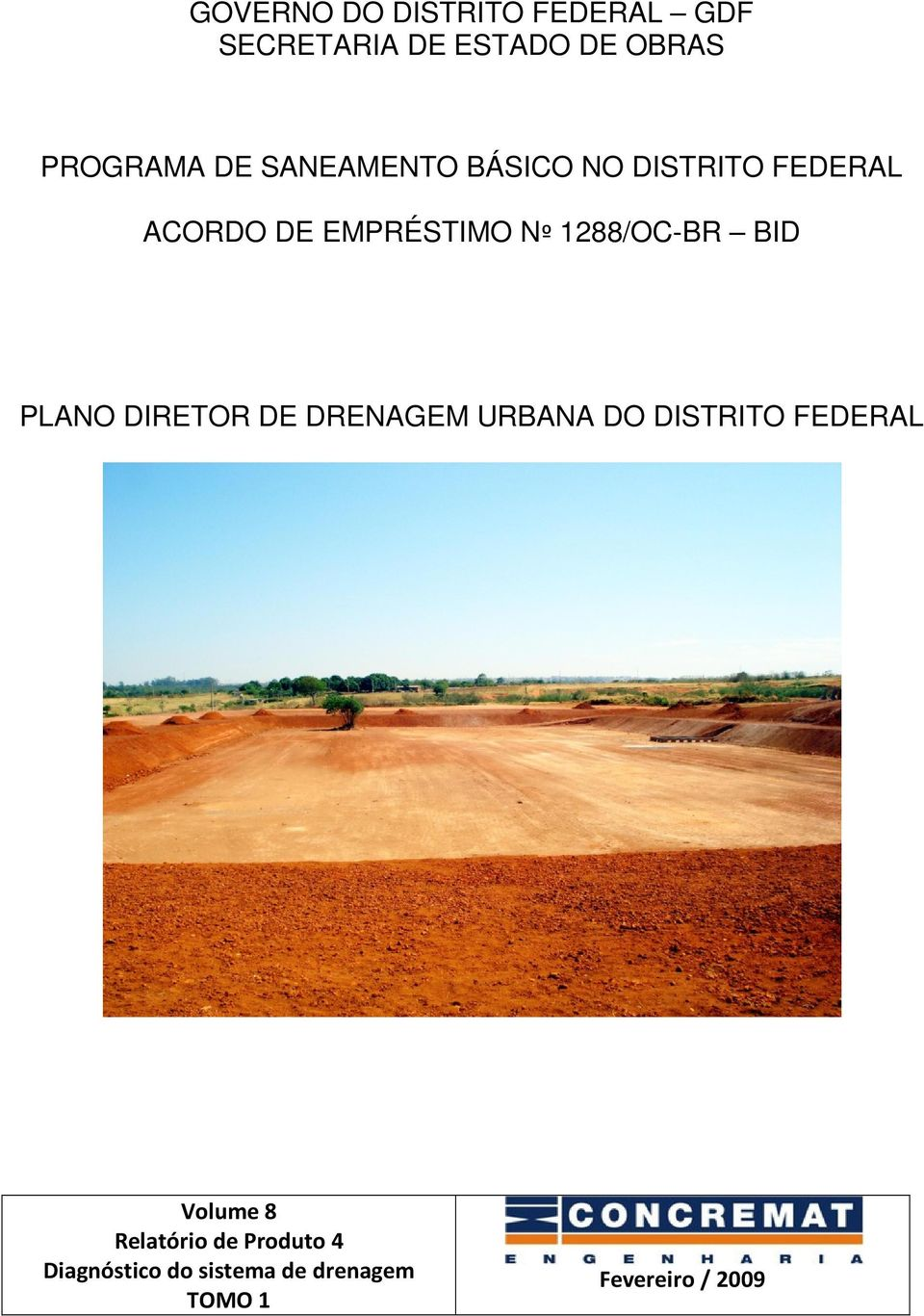 BID PLANO DIRETOR DE DRENAGEM URBANA DO DISTRITO FEDERAL Volume 8