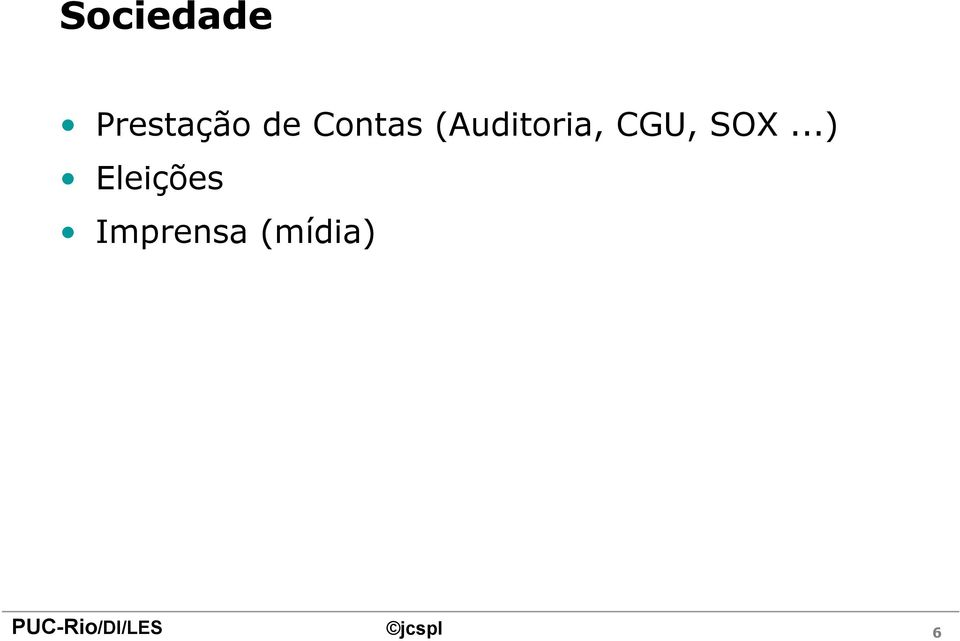 (Auditoria, CGU, SOX.