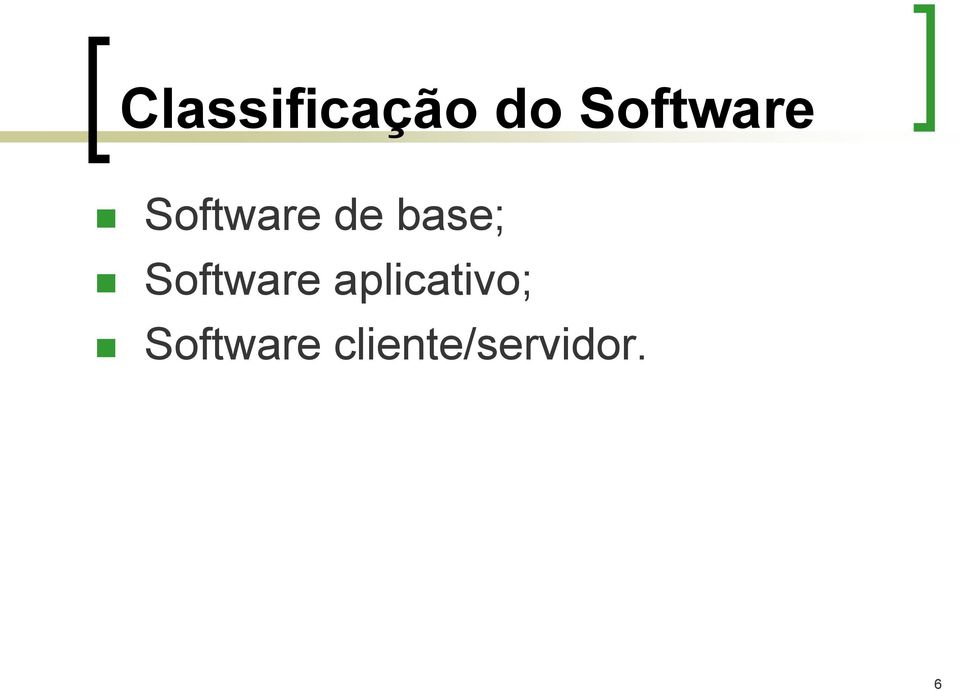 base; Software