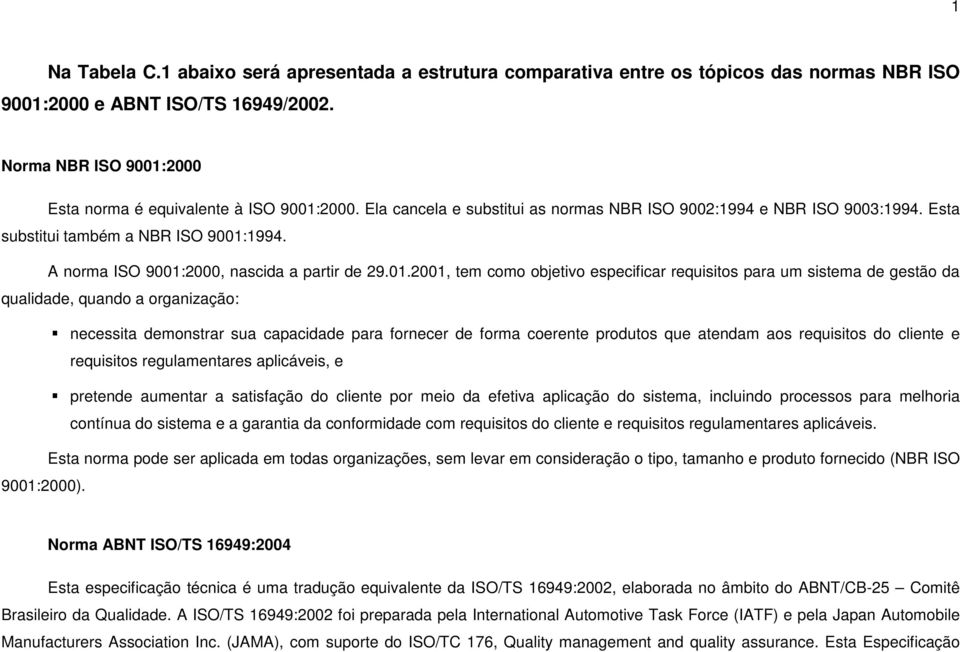 A norma ISO 9001: