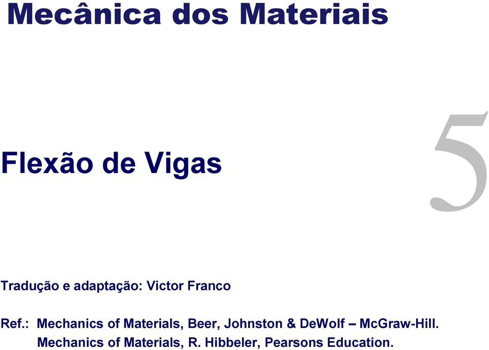 : Mechanics of Materials, Beer, Johnston & DeWolf