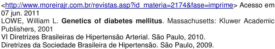 Genetics of diabetes mellitus.