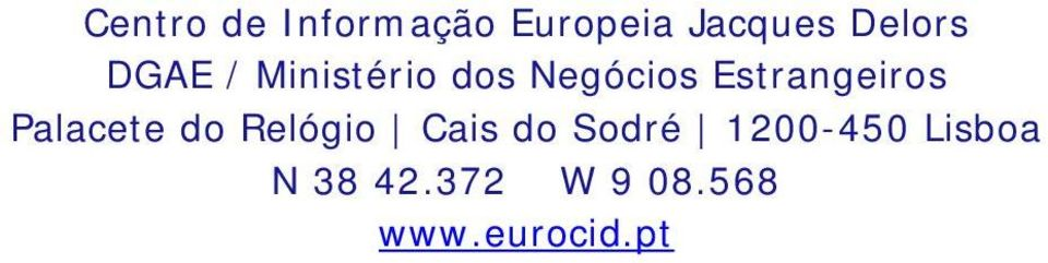 Cais do Sodré 1200-450 Lisboa N