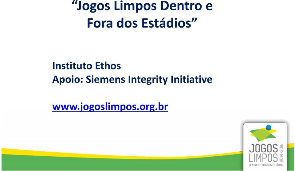 Apoio: Siemens Integrity