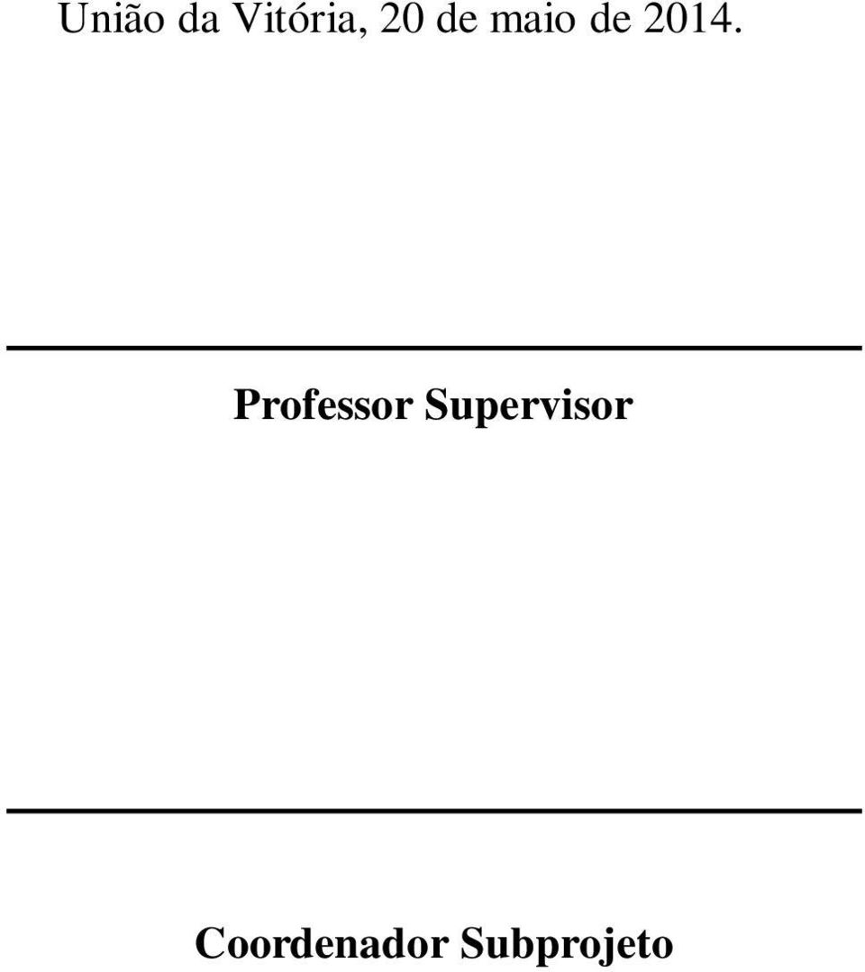 Professor Supervisor