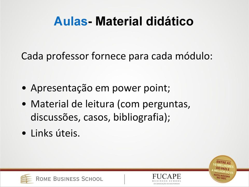 power point; Material de leitura (com