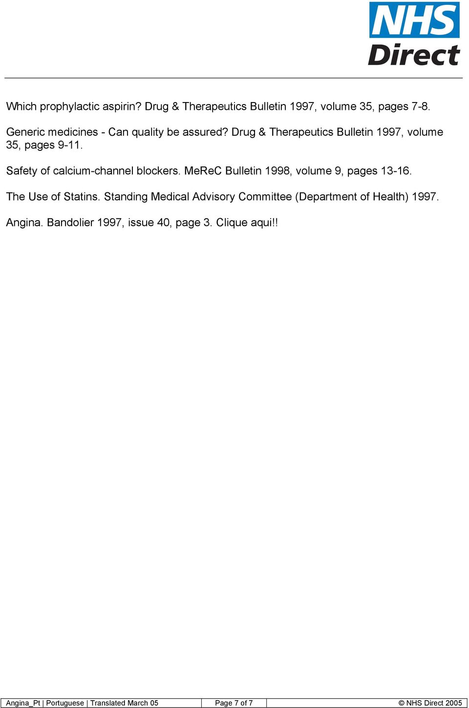 Safety of calcium-channel blockers. MeReC Bulletin 1998, volume 9, pages 13-16. The Use of Statins.