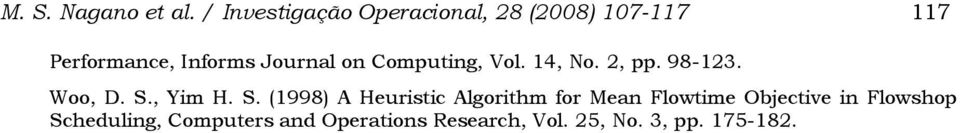Journal on Computing, Vol. 14, No. 2, pp. 98-123. Woo, D. S.