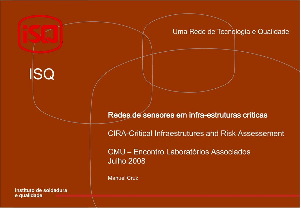 Infraestrutures and Risk Assessement CMU Encontro