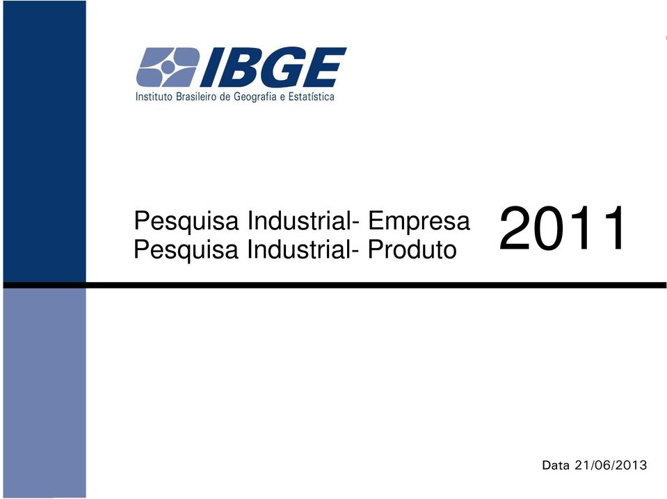 2011  Industrial-