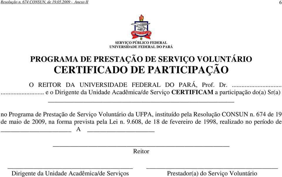 DA UNIVERSIDADE FEDERAL DO PARÁ, Prof. Dr.