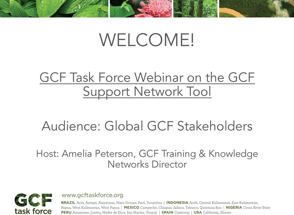 Support Network Tool Audience: Global