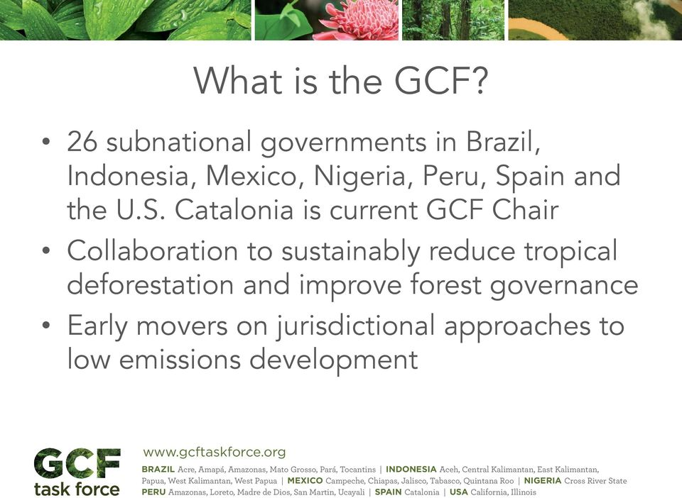 Spain and the U.S. Catalonia is current GCF Chair Collaboration to