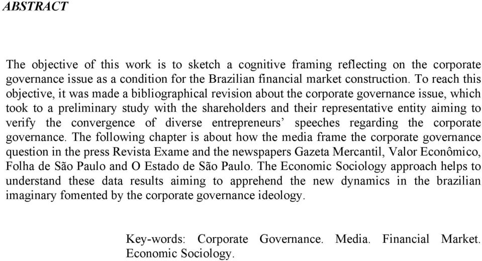 verify the convergence of diverse entrepreneurs speeches regarding the corporate governance.