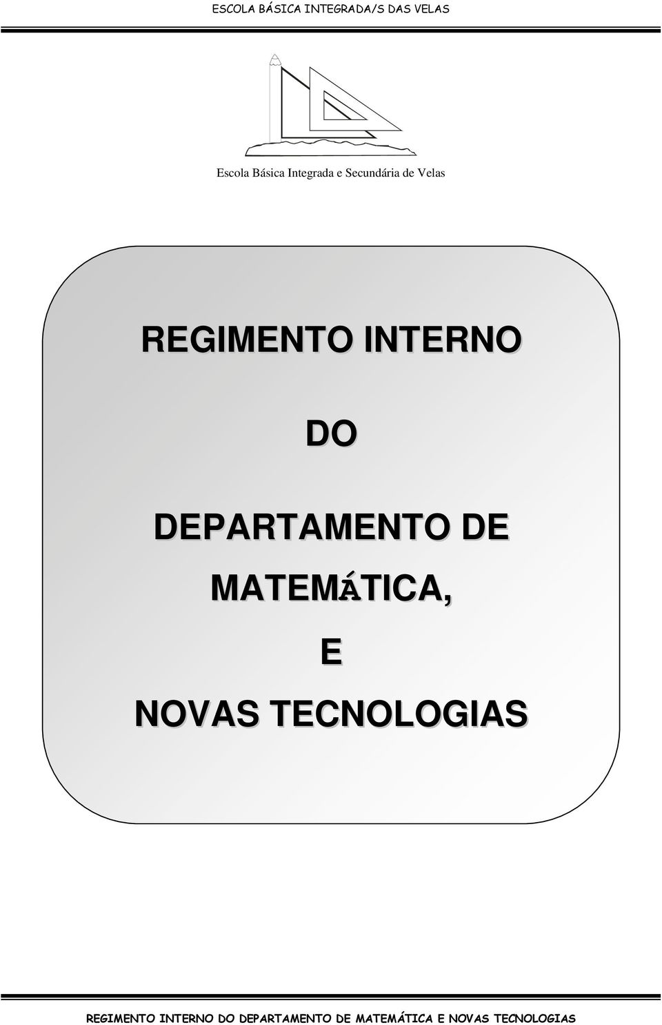 REGIMENTO INTERNO DO