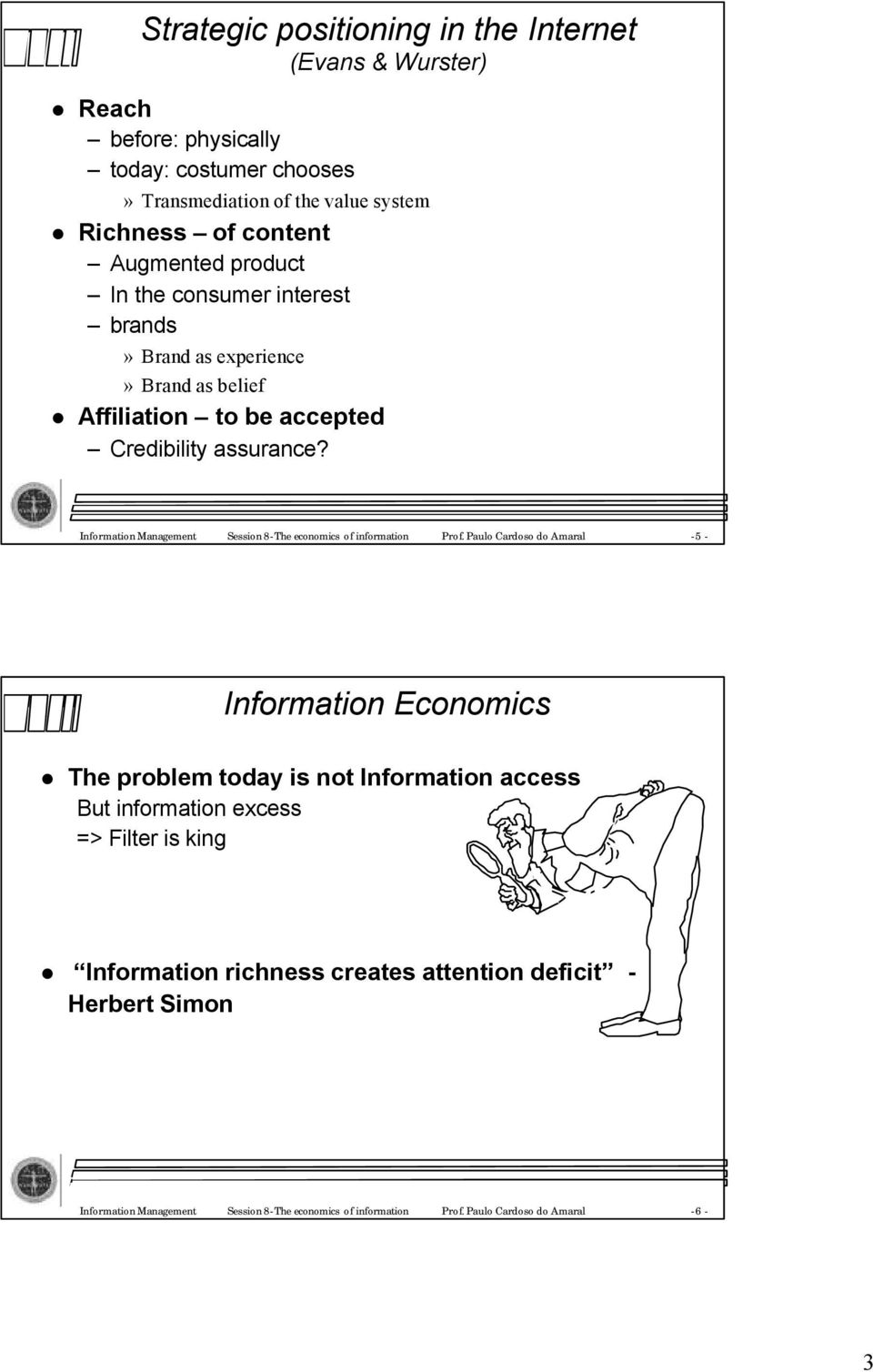 InformationManagement Session8-The economics ofinformation Prof.