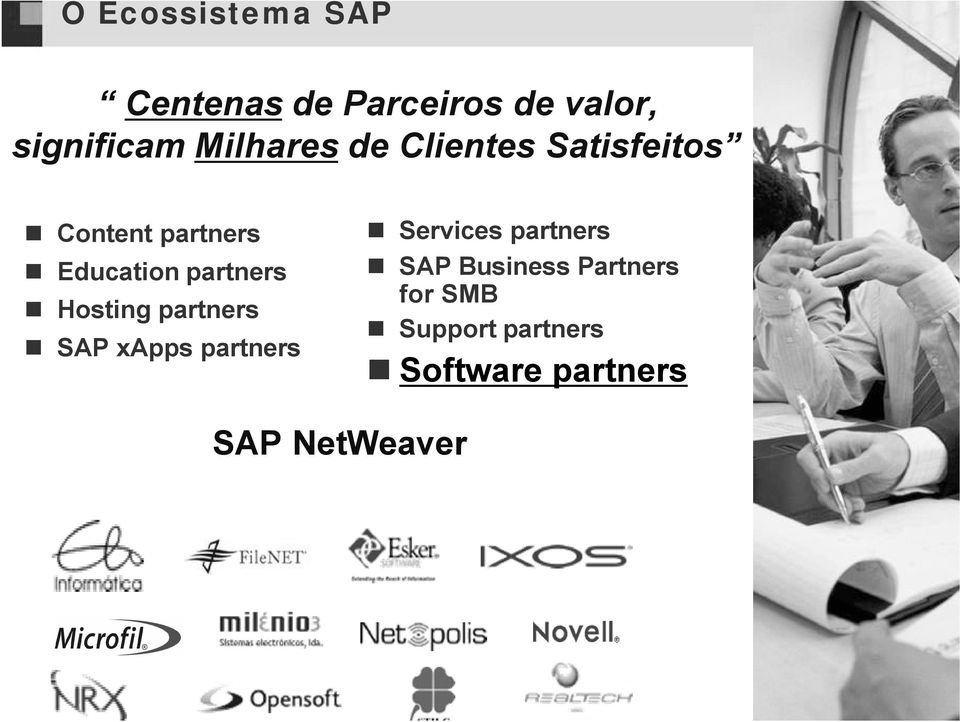 partners Hosting partners SAP xapps partners Services partners