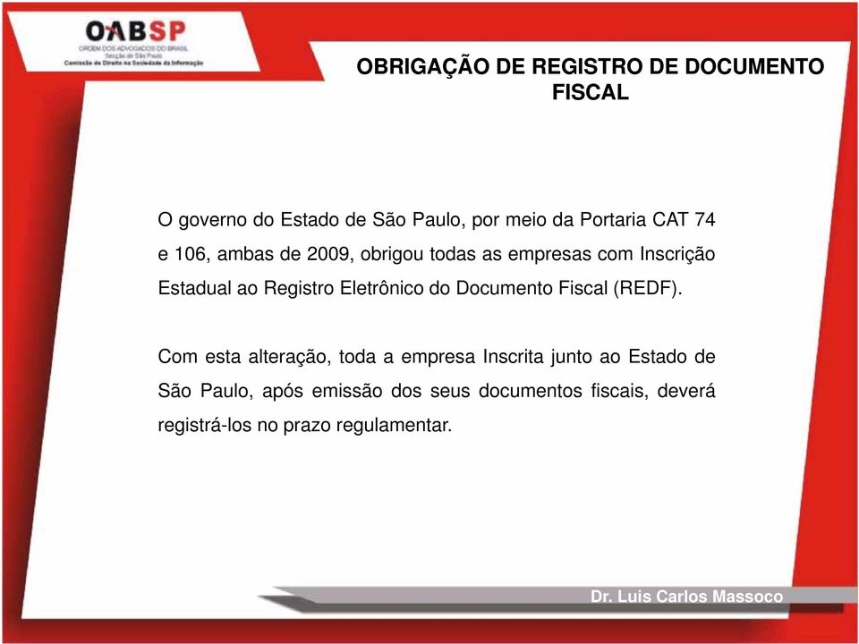 Registro Eletrônico do Documento Fiscal (REDF).