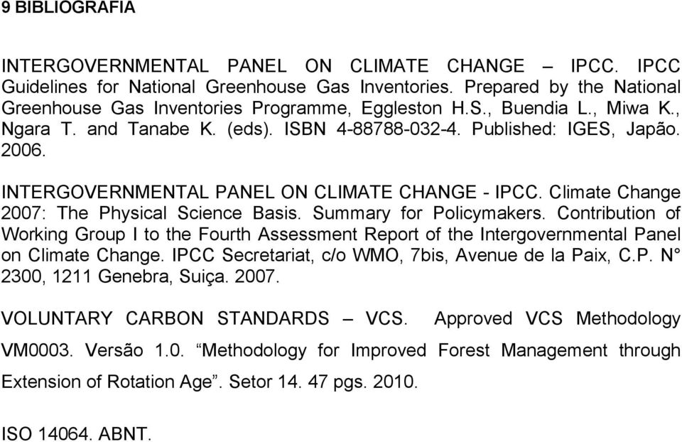 Climate Change 2007: The Physical Science Basis. Summary for Policymakers. Contribution of Working Group I to the Fourth Assessment Report of the Intergovernmental Panel on Climate Change.