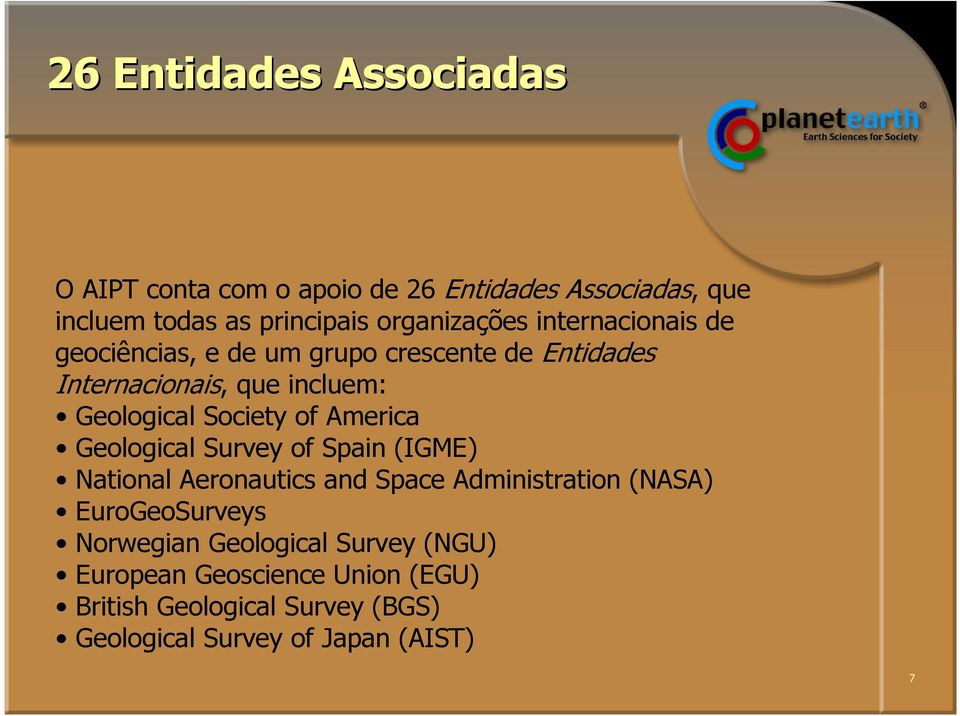 Society of America Geological Survey of Spain (IGME) National Aeronautics and Space Administration (NASA) EuroGeoSurveys