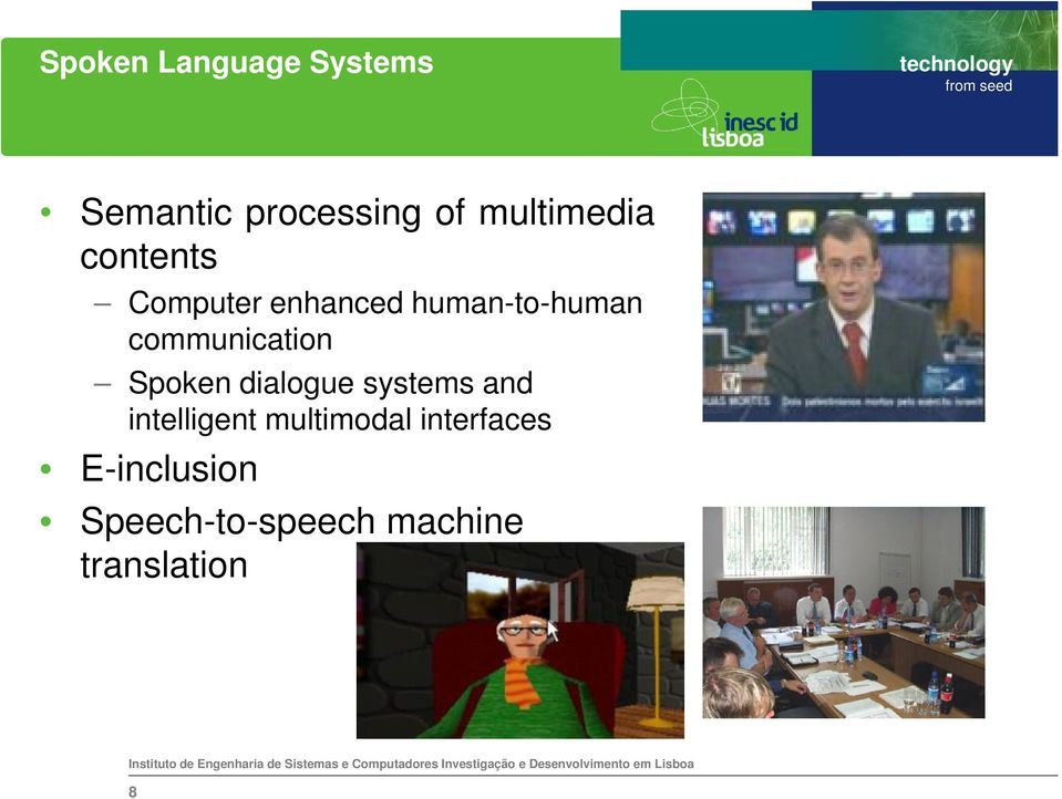 communication Spoken dialogue systems and intelligent
