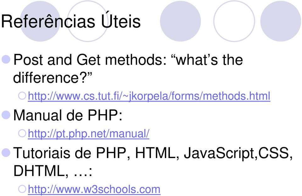 html Manual de PHP: http://pt.php.
