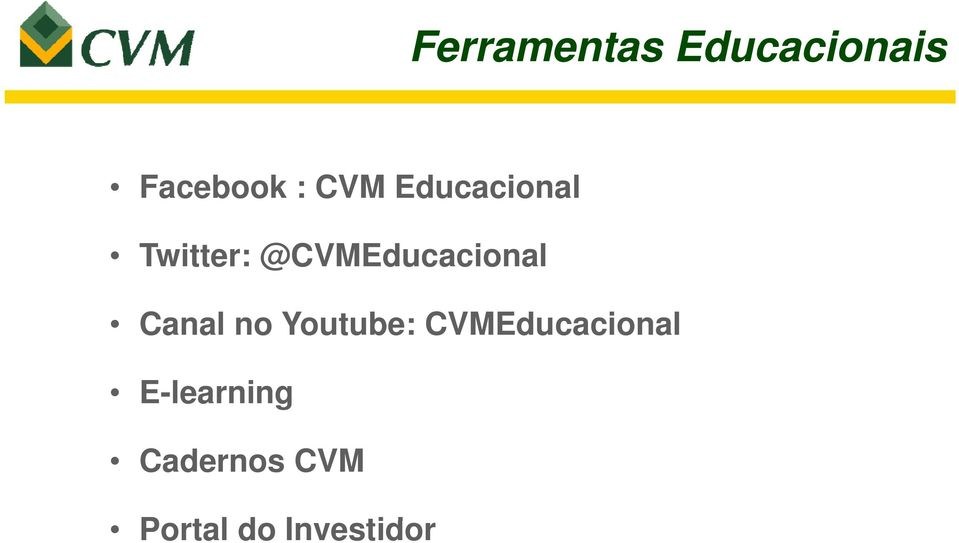 @CVMEducacional Canal no Youtube: