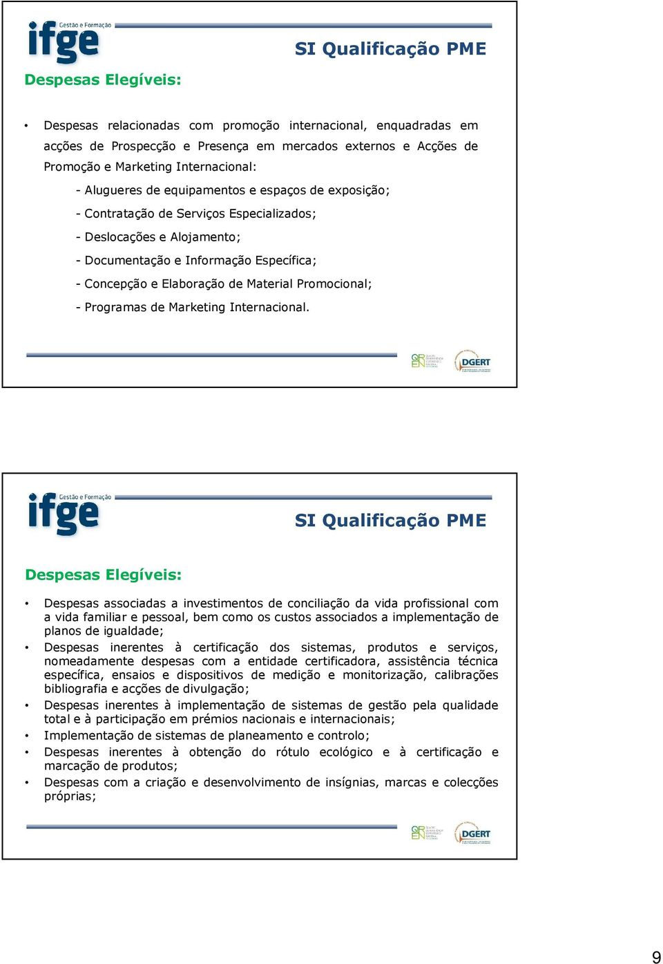 - Programas de Marketing Internacional.