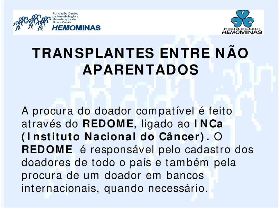 (Instituto Nacional do Câncer).