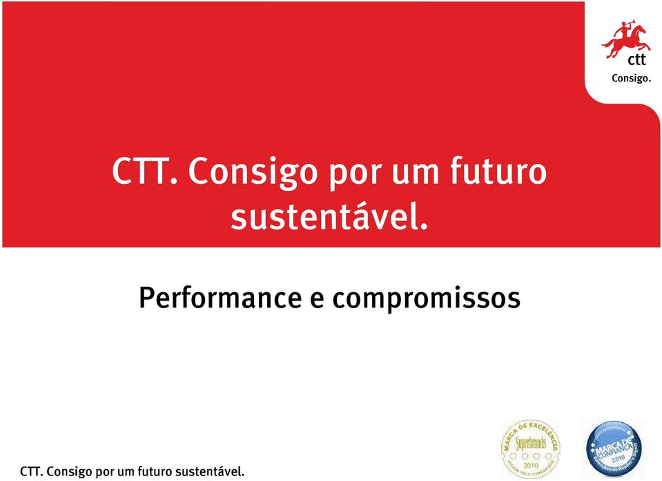 Performance e compromissos