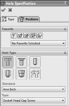 Chapter 4: Creating Simple Parts, Assemblies, and Drawings FIGURE 4.10 The Hole Wizard Hole Specification interface 2. Next, click to select the Positions tab at the top of the PropertyManager.