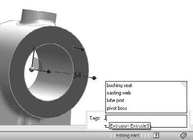 Part I: SolidWorks Basics FIGURE 2.27 Adding a tag to a feature FIGURE 2.