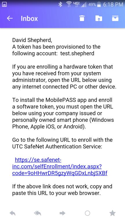 Registro do software do token: SafeNet MobilePASS+ para Android Etapa 1: Abra o e-mail de autorregistro a. Abra o e-mail de autorregistro no seu dispositivo Android.