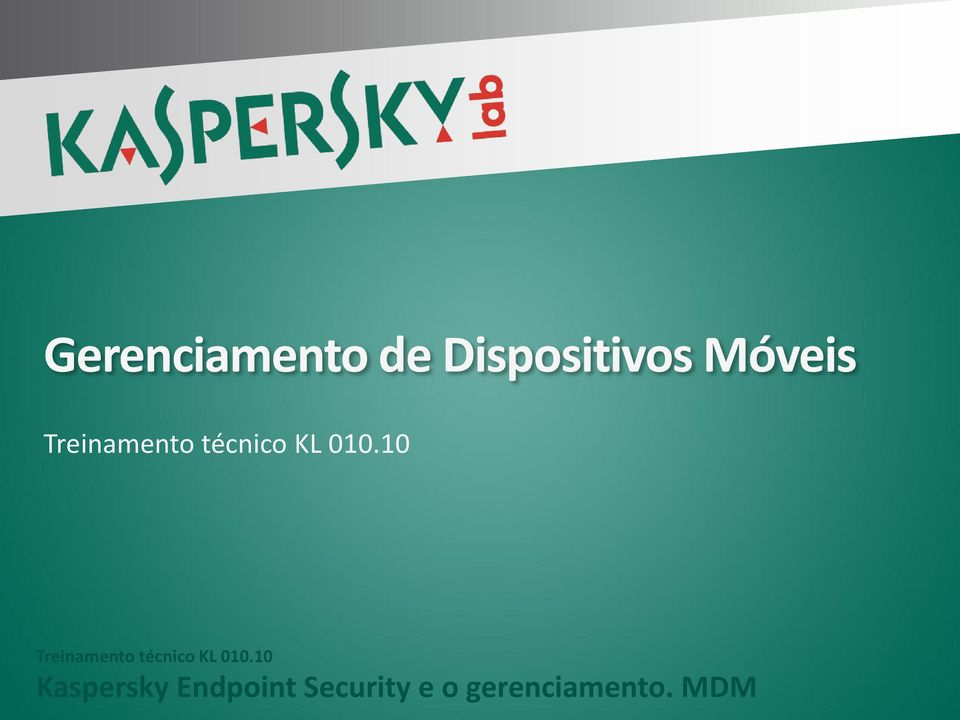 10 10 Kaspersky Endpoint Security e