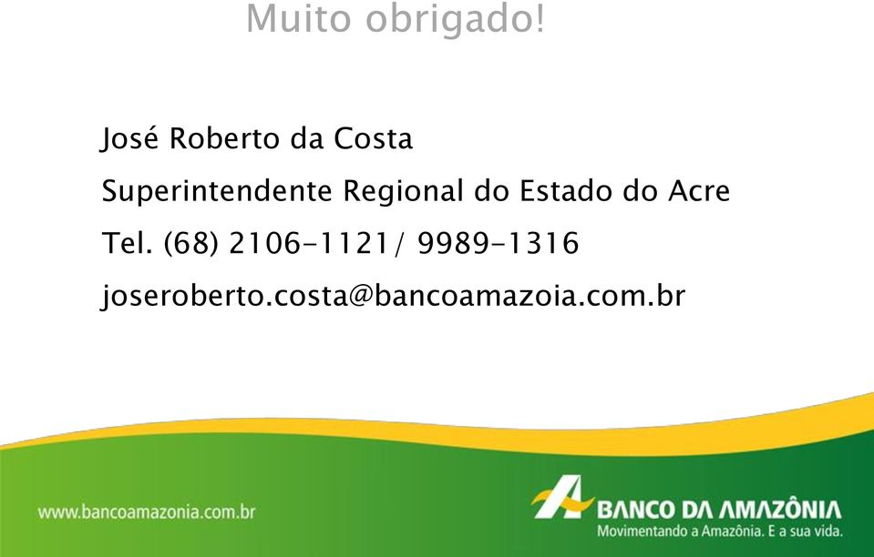 Regional do Estado do Acre Tel.