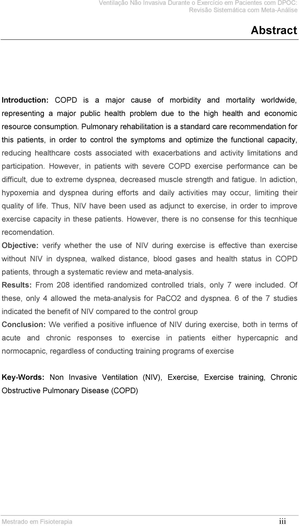 Ventilao no invasiva durante o exerccio em pacientes com dpoc exacerbations and activity limitations and participation however in patients with severe copd exercise performance fandeluxe Gallery