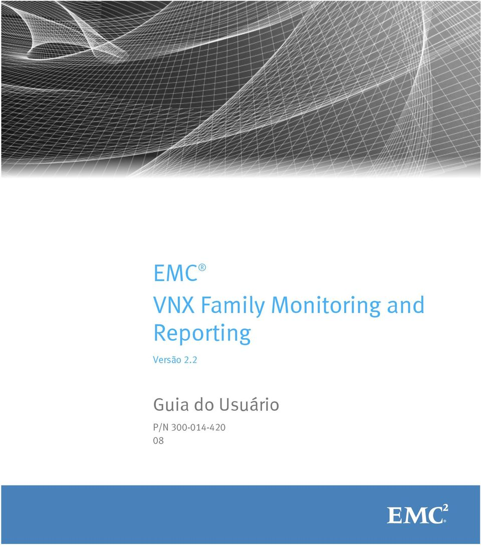 Array - emc vnx family monitoring and reporting   pdf  rh   docplayer com br
